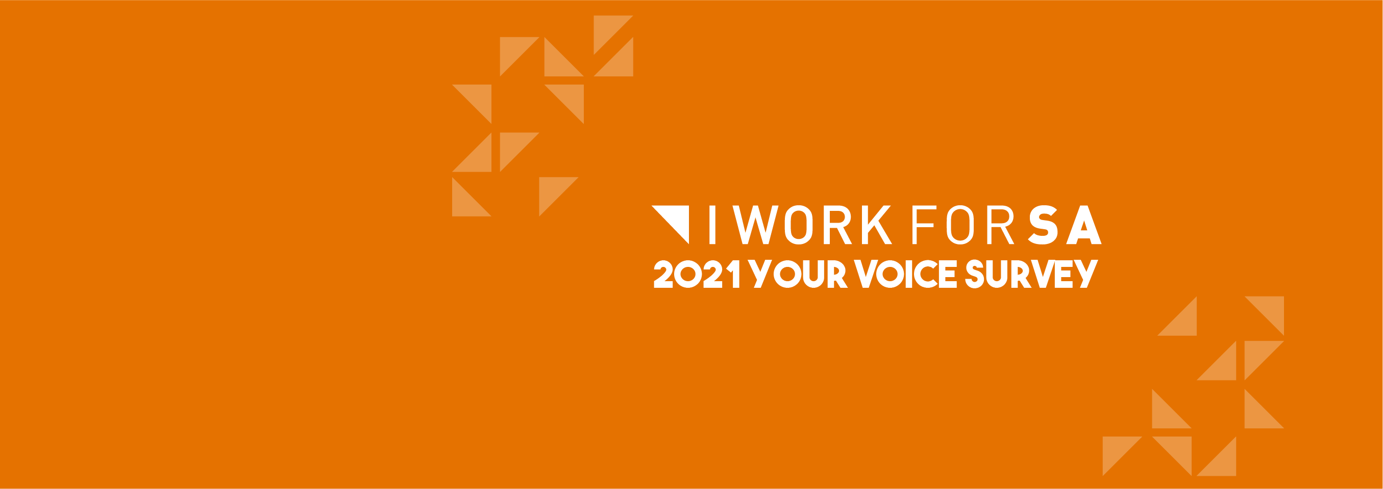 I WORK FOR SA - Your Voice Survey